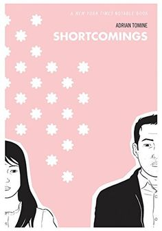Shortcomings by Adrian Tomine, http://smile.amazon.com/dp/1897299753/ref=cm_sw_r_pi_dp_Pxr4ub07172MF