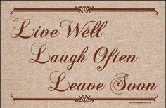 welcome mats doormat | Live Well & Leave Soon Funny Indoor or Outdoor Doormat [M628HC]