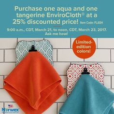 FLASH SALE! From 9:00 a.m., CDT, March 21 to noon, CDT, March 23, 2017, purchase one aqua EnviroCloth®️ and one tangerine EnviroCloth®️ at an incredible 25% discount! While supplies last, you can get this set for just $25.47—a retail value of $33.98. Use item code: FLASH