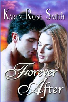 Forever After (Finding Mr. Right Series) by Karen Rose Smith, http://www.amazon.com/dp/B0057Q3AWW/ref=cm_sw_r_pi_dp_lYaTqb1SK4PFT