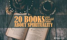 These are our favorite books for a spiritual mind. From Deepak Chopra to BKS Iyengar this is the most comprehensive reading list you'll find.