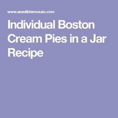 Individual Boston Cream Pies in a Jar Recipe