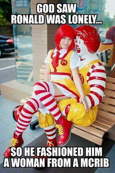 Lonely Ronald McDonald girlfriend humor