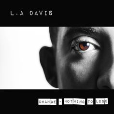 L.A Davis - Change (Nothing To Lose)L.A Davis is a London-based soul, funk & pop band, made up of 5 fun-loving, motivated and talented performers. Winner of Best Unsigned Pop Act, Live and Unsigned 2010, the band was signed to the Spectra Music Group in 2014. This multinational group has created its own unique sound, embodying elements of different genres and taking inspiration from modern artists including Bruno Mars, Maroon 5 & Mark Ronson, as well as classic R&B legends such as Stevie…