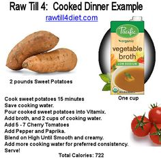 Oh. My. God.  This raw till 4 approved no oil, sweet potato soup is to die for!  - http://rawtill4diet.com/raw-till-4-oil-free-sweet-potato-soup/