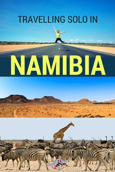Travelling Solo In Namibia Africa and how travel can make you an even more awesome person!
