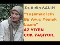 """Dr.Aidin SALİH """"Az Yiyen ve Az İçen Çok Yaşıyor"""" - YouTube"""