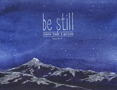 """Be Still"" // Bible verse art by Laura Lin. Available to license on Biblestock: http://Biblestock.co/product/painted-verses"