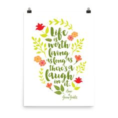 Life is worth living as long as there's a laugh in it. Anne of Green Gables Literary Instant Printable Art