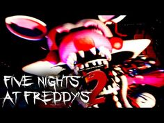 NEW FOXY IS AWFUL | Five Nights at Freddy's 2 - Part 5
