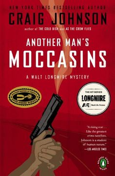 Another Man's Moccasins: A Walt Longmire Mystery (Walt Longmire Mysteries)/Craig Johnson