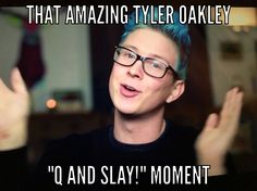 I made this meme that all Tyler Oakley fans understand