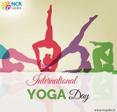 """""""The success of Yoga does not lie in the ability to perform postures but in how it positively changes the way we live our life and our relationships."""" #NCRJobs #InternationalYogaDay www.ncrjobs.in"""
