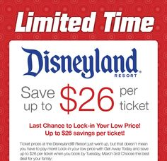 Disneyland prices increased! Get $26 discount only until March 3!