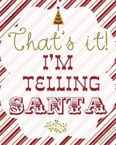 I'm telling Santa