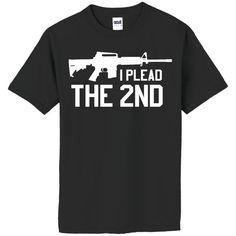 NRA I Plead the 2nd Amendment AR-15 Assault Rifle T-Shirt American Gun Rights