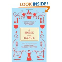 At Home on the Range: Margaret Yardley Potter, Elizabeth Gilbert: 9781936365890: Amazon.com: Books