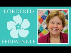 The Bordered Periwinkle Quilt: Easy Quilting Tutorial with Jenny Doan of Missouri Star Quilt Co - YouTube