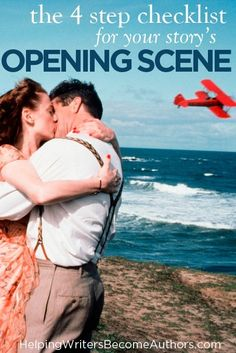 The 4-Step Checklist for Your Story's Opening Scene - Helping Writers Become Authors Script Writing, Book Writing Tips, Editing Writing, Fiction Writing, Writing Help, Writing Skills, Writing Romance, Writing Process, Writing Lessons