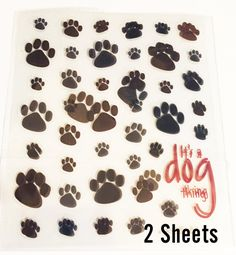 Dog Paw Scrapbook Stickers Choice of Its a Dog Thing(Flat/Shiny) or Puffy mambi sticks -scrapbook ideas for pets,…