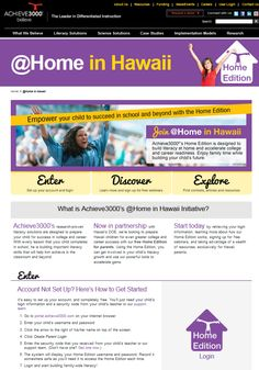 Hawaii parents can sign up for a free account to work with their child on Achieve3000.  video, resources and more to help.