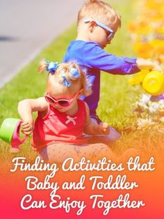 There is something magical about activities that both baby and toddler can enjoy together!