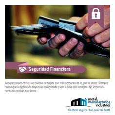 Siguiendo este tip de #Seguridad Financiera, evitarás las costosas reposiciones de tus tarjetas e incluso, que alguien haga mal uso de ellas.