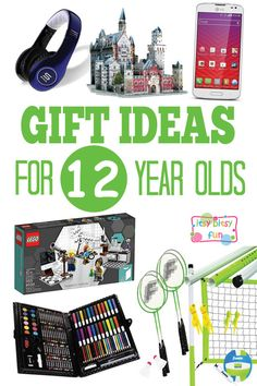 Gifts for 12 Year Olds - Christmas and Birthday Ideas