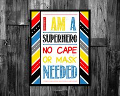 BOYS ROOM DECOR superhero nursery sign I am a Superhero-no cape or mask needed. Wall decor or superhero party sign. Instant digital download by ThePaperLace