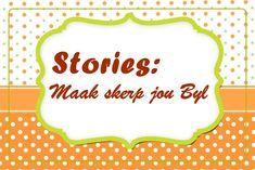 Stories: Maak skerp jou Byl Youth Ministry, Afrikaans, Holy Spirit, Teaching Kids, Spirituality, Christian, Inspirational, Posts, Blog