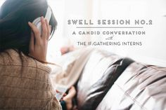 Working with Interns // Interview with IF:Gathering Interns