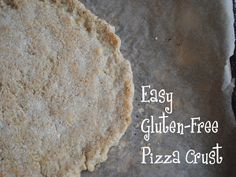 Gluten Free & Vegan Pizza Crust