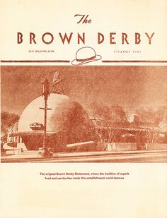 Brown Derby Restaurant on Wilshire Blvd.
