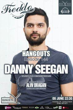 TONIGHT!!! 22:30, HANGOUTS Ep.144 with Dj. Danny Seegan & Dragan Alin at Freddo Bar & Lounge #Hangouts  #eyebaragency #eyemusic