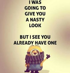Minion Quotes & Memes Top 40 Funny despicable me Minions Quotes Top 40 Funny despicable me Minions Quotes I love the minions . Lilo & Stitch Quotes, Amazing Animation Film for Children 32 Snarky and Funny Quotes - 30 Hilarious Minions Q. Funny Shit, Really Funny Memes, Stupid Funny Memes, Funny Relatable Memes, Funny Texts, Hilarious, Epic Texts, Funny Memes About Friends, It's Funny