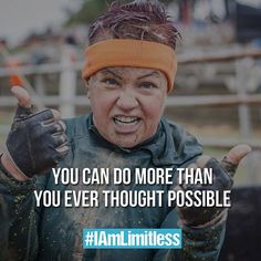 #IAmLimitless #bodypositive #motivationmonday You can do more than you EVER thought possible!  @ToughMudder