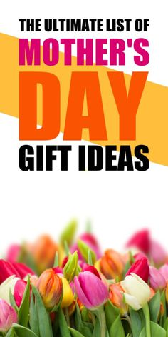 Here is the ultimate list of Mother's Day Gift Ideas. Perfect for every woman in your life. Unique Mothers Day Gifts, Funny Mothers Day, Mothers Day Quotes, Mothers Day Crafts, Mother Day Gifts, Professional House Cleaning, Mother's Day Activities, Mason Jar Kitchen, Christmas Gift List