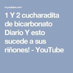 1 Y 2 cucharadita de bicarbonato Diario Y esto sucede a sus riñones! - YouTube