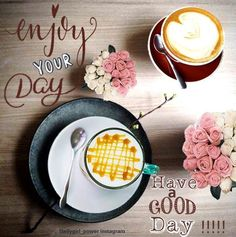morning quotes with phrase: enjoy your day. morning pics for good morning wishes and good morning greetings Morning Pics, Morning Pictures, Morning Quotes, Good Morning Greetings, Good Morning Wishes, Coffee Quotes, Mornings, Tuesday, Night
