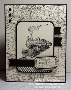 handmade card from Stampin' By The Bay: Traveler Admit One ... steam engine image focal point ... black and white ... map background paper ... good layout ... Stampin' Up!: