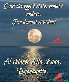 Immagini per Buonanotte amici Whatsapp - Pocopagare.com Day For Night, Good Night, Zodiac Quotes, Life Quotes, Instagram Posts, Italian Life, Snoopy, Emoticon, Cousins