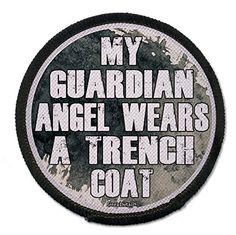 2.5 Inch Sew-on Patch My Guardian Angel Wears a Trench Coat Geek Details http://www.amazon.com/dp/B00RG2KUR8/ref=cm_sw_r_pi_dp_WHyNub1BJC58B