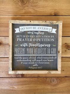Philippians - Do Not Be Anxious - Framed Wood Sign Scripture Wall Art - x Scripture Wall Art, Bible Verses, Scriptures, Philippians 4 6 7, Cream Paint, Peace Of God, Guard Your Heart, Anxious, Wood Signs