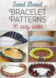 16 Easy Seed Bead Bracelet Patterns - links to easy projects #lbloggers #beading #cbloggers