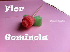 Manualidades, Como hacer una Flor de Gominola. Modelo 2.