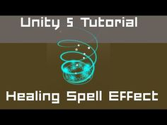 Unity 5 Tutorial: Particle Systems #02 C# - Healing Spell Effect - YouTube