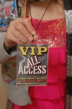 All-Access Passes for Guests/Paparazzi Passes for Parents.