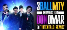 3Ball MTY Ft. America Sierra, El Bebeto & Don Omar – Intentalo (Remix) - Free Promotional Download - $0.00