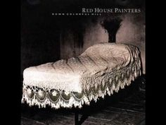 Lord Kill The Pain (Red House Painters)