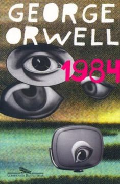 1984 p), George Orwell // 2018 // Cool Books, I Love Books, Books To Read, My Books, Reading Books, Friedrich Nietzsche, Neil Gaiman, George Orwell 1984 Book, Dystopian Society